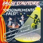 EDOARDO BENNATO ANTONIO DUBOIS FDA FALSI D'AUTORE FALSIDELLARCHITETTOBENNATO COVER BAND UFFICIALE ORIGINALMENTE FALSI