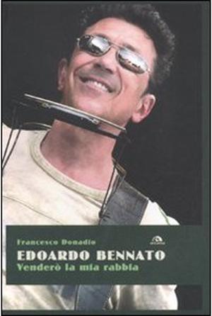 2011: La copertina del libro 'Venderò la mia rabbia' di Francesco Donadio