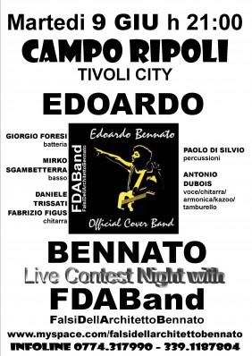 EDOARDO BENNATO , ANTONIO DUBOIS , FDAB-FALSIDELLARCHITETTOBENNATO , COVER BAND , COVER BAND EDOARDO BENNATO , COVER BAND UFFICIALE DI EDOARDO BENNATO , COVER BAND UFFICIALMENTE RICONOSCIUTA DA EDOARDO BENNATO , EDOARDO BENNATO COVER BAND , EDOARDO BENNATO COVER BAND UFFICIALE , TRIBUTE BAND , TRIBUTE BAND UFFICIALE , TRIBUTE BAND UFFICIALMENTE RICONOSCIUTA DA EDOARDO BENNATO , TRIBUTE BAND EDOARDO BENNATO , EDOARDO BENNATO TRIBUTE BAND , EDOARDO BENNATO TRIBUTE BAND UFFICIALE , UFFICIALMENTE RICONOSCIUTI DA GIORGIO BENNATO , EDIZIONI MUSICALI CINQUANTACINQUE CAMPO RIPOLI - 9 GIUGNO 2009 TIVOLI - (RM)